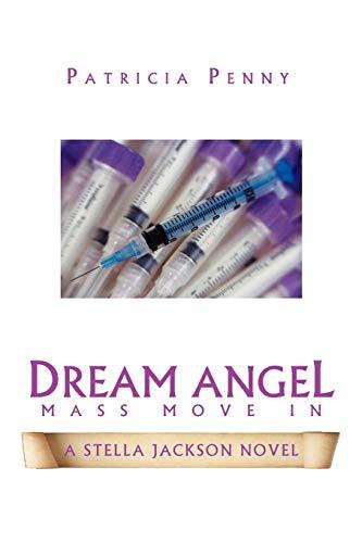 Dream Angel Mass Move In: Penny, Patricia
