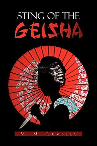 9781456896980: STING OF THE GEISHA