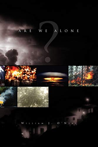 Are We Alone: William J O'Neal