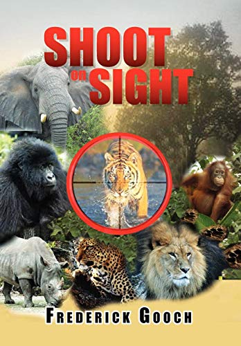 9781456899837: Shoot on Sight