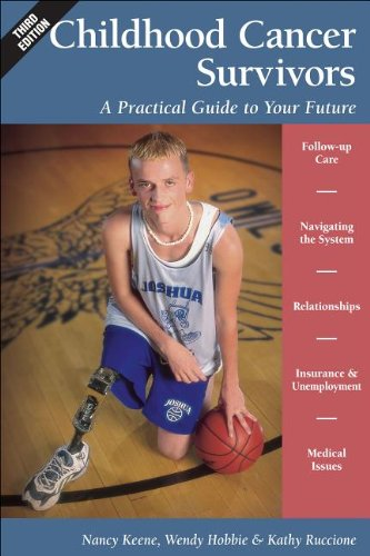 9781457118678: Childhood Cancer Survivors: A Practical Guide to Your Future