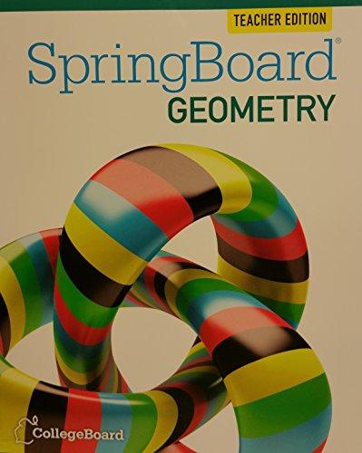 SpringBoard Geometry 2015 TE Teachers Edition