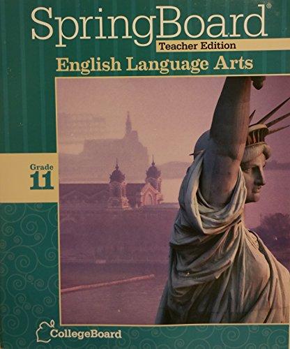 SpringBoard Teachers Edition TE English Language Arts