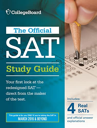 9781457304309: The Official SAT Study Guide, 2016 Edition (Official Study Guide for the New Sat)
