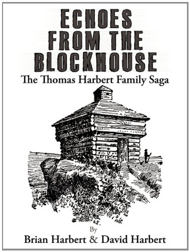 9781457500367: Echoes from the Blockhouse: The Thomas Harbert Family Saga