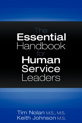 9781457501388: The Essential Handbook for Human Service Leaders