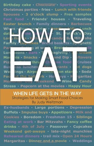 9781457502378: How to Eat When Life Gets in the Way