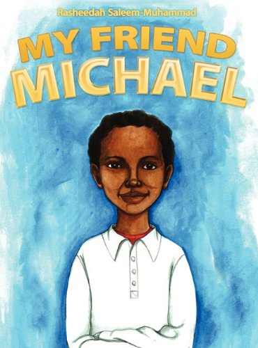 9781457502958: My Friend Michael: A Short Story About Autism - A Pedro Collection
