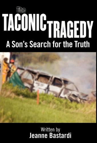 9781457503771: The Taconic Tragedy: A Son's Search for the Truth