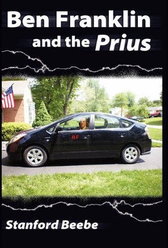 Ben Franklin and the Prius: Beebe, Stanford