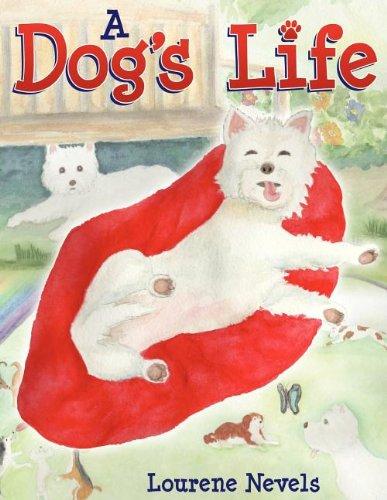 A Dogs Life: Lourene Nevels