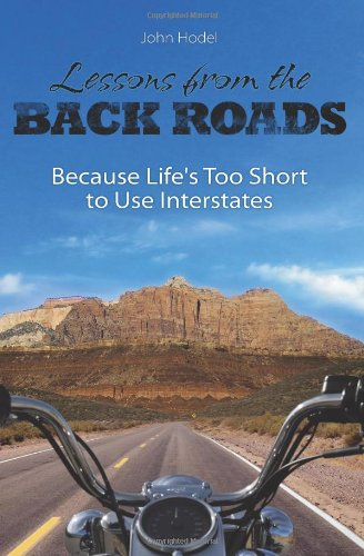 Lessons from the Back Roads: Because Life: Hodel, John