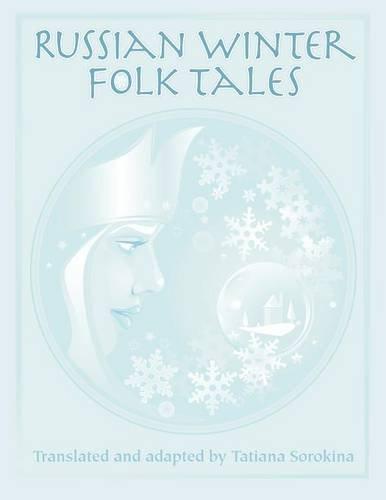 9781457505959: Russian Winter Folk Tales