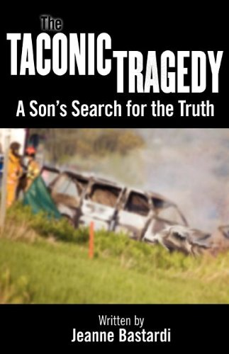 9781457506239: The Taconic Tragedy: A Son's Search for the Truth