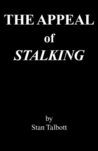 9781457506369: The Appeal of Stalking