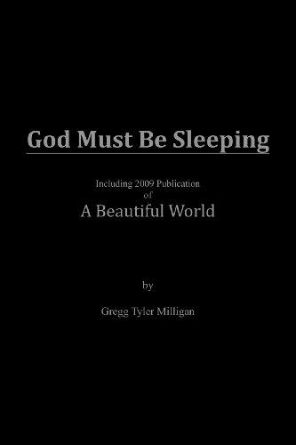 God Must be Sleeping: Gregg Tyler Milligan