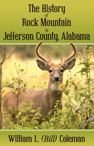 9781457507083: The History of Rock Mountain in Jefferson County, Alabama