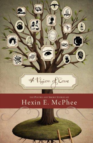 A Vision of Love: McPhee, Hexin E.