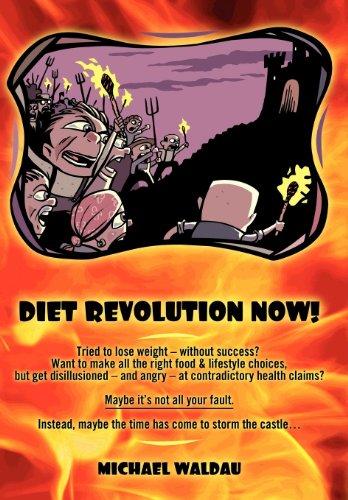 9781457508455: Diet Revolution Now