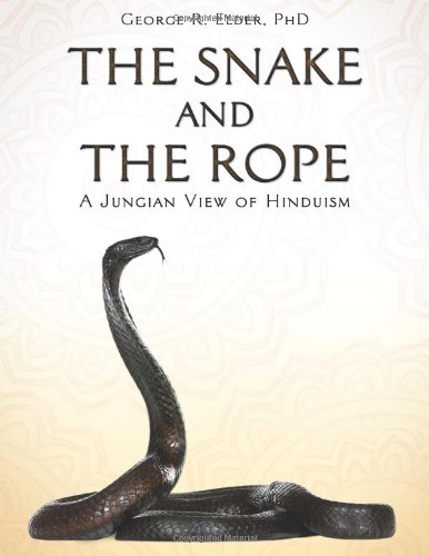 9781457508783: The Snake and the Rope: A Jungian View of Hinduism
