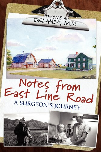 9781457510717: Notes from East Line Road: A Surgeon's Journey