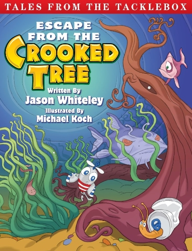 9781457511523: Tales from the Tacklebox: Escape from the Crooked Tree