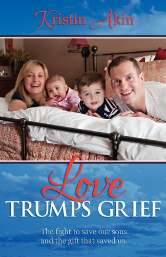 9781457512568: Love Trumps Grief: The Fight to Save Our Sons and the Gift That Saved Us