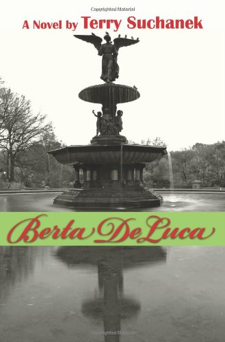 9781457512636: Berta de Luca: Book One of the Angels on Earth Series