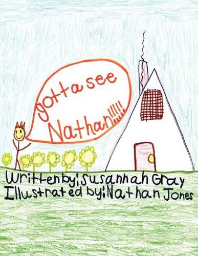 9781457513152: Gotta See Nathan!