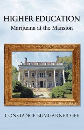 9781457513657: Higher Education: Marijuana at the Mansion