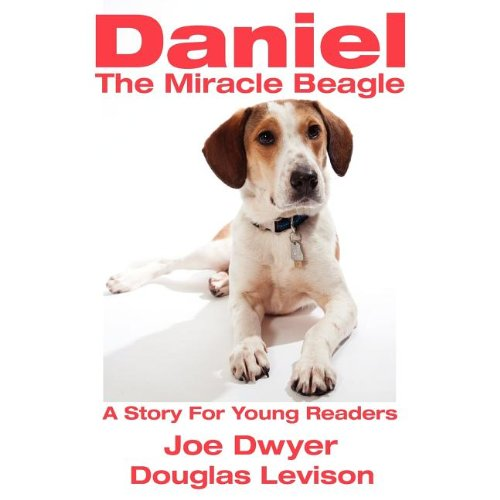 9781457513817: Daniel - The Miracle Beagle: A Story For Young Readers