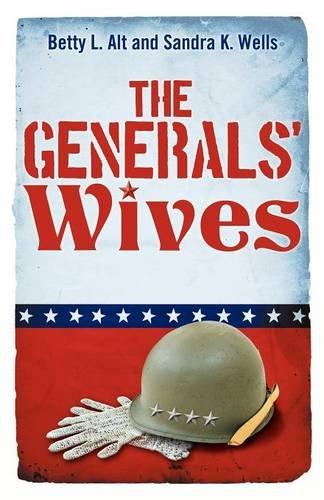 9781457514654: The Generals' Wives