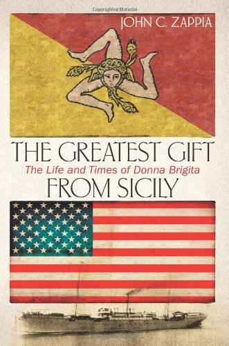9781457514807: The Greatest Gift from Sicily: The Life & Times of Donna Brigita