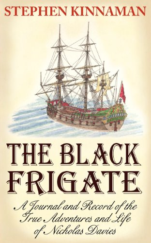 9781457515293: The Black Frigate: A Journal and Record of the True Adventures and Life of Nicholas Davies