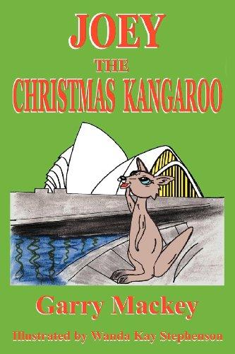 Joey: The Christmas Kangaroo: Garry Mackey