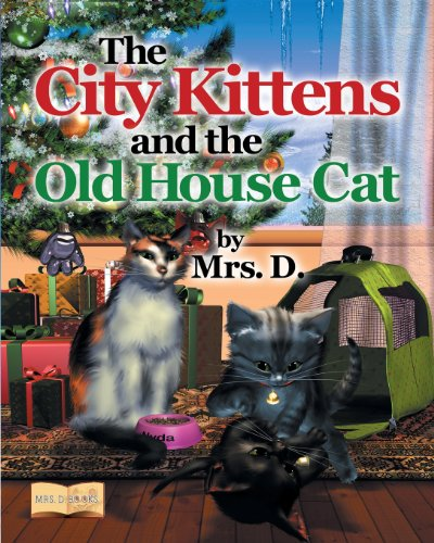 9781457516191: The City Kittens and the Old House Cat
