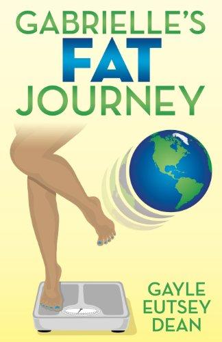 9781457516207: Gabrielle's Fat Journey