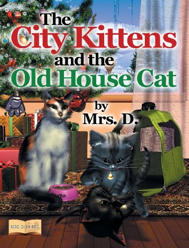 9781457516825: The City Kittens and the Old House Cat