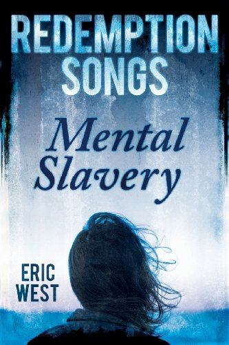 Redemption Songs: Mental Slavery (Paperback): Eric West