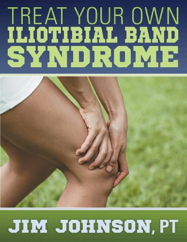 9781457517600: Treat Your Own Iliotibial Band Syndrome