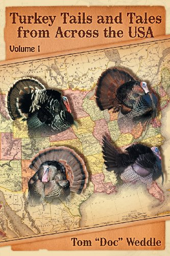 9781457519192: Turkey Tails and Tales from Across the USA: Volume 1