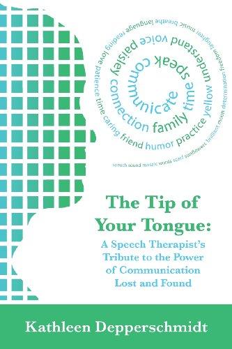 The Tip of Your Tongue: A Speech: Depperschmidt, Kathleen