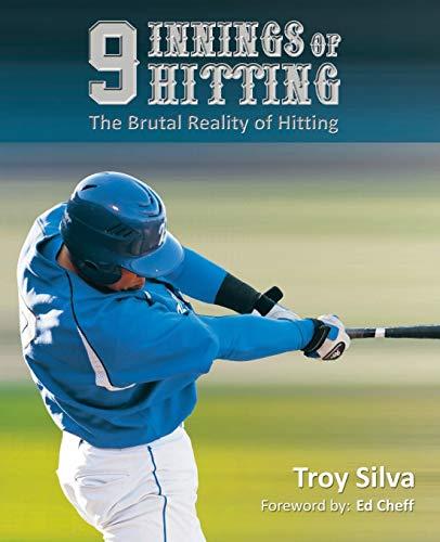 9 Innings of Hitting: Troy Silva
