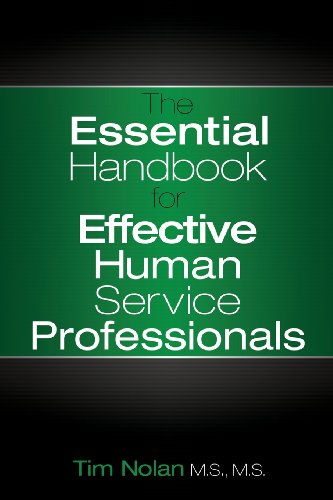 9781457519871: The Essential Handbook for Effective Human Service Professionals