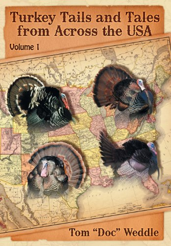 9781457521072: Turkey Tails and Tales from Across the USA: Volume 1