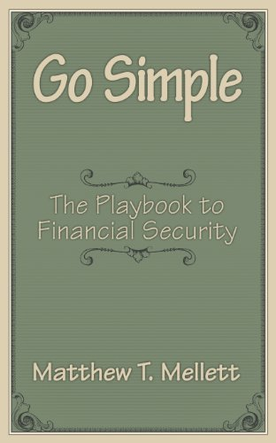 9781457522239: Go Simple: The Playbook to Financial Security