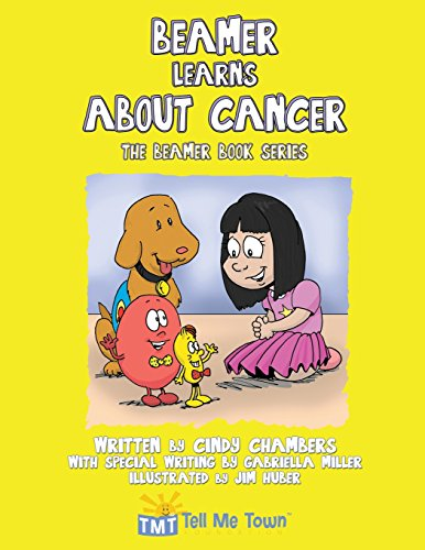 9781457522468: Beamer Learns about Cancer: The Beamer Book Series