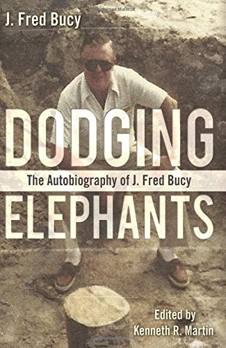 9781457522666: Dodging Elephants: The Autobiography of J. Fred Bucy