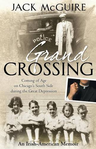 9781457523441: Grand Crossing: Coming of Age on Chicago's South Side During the Great Depression