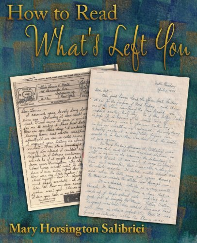 How to Read What's Left You: Mary Horsington Salibrici